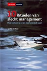 10 rituelen van slecht management door André de Waal (HPO Center)